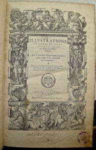 Page de titre - LEMAIRE DE BELGES Jean, Les illustrations de Gaule et singularitez de Troye […] et plusieurs autres œuvres de luy non jamais encore imprimées, Lyon, Jean de Tournes, 1549.